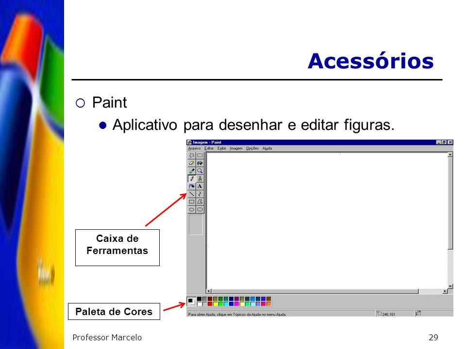 Professor Marcelo29 Acessórios Paint Aplicativo para desenhar e editar figuras. Paleta de Cores Caixa de Ferramentas