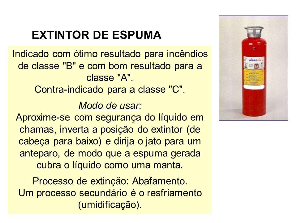 Indicado com ótimo resultado para incêndios de classe