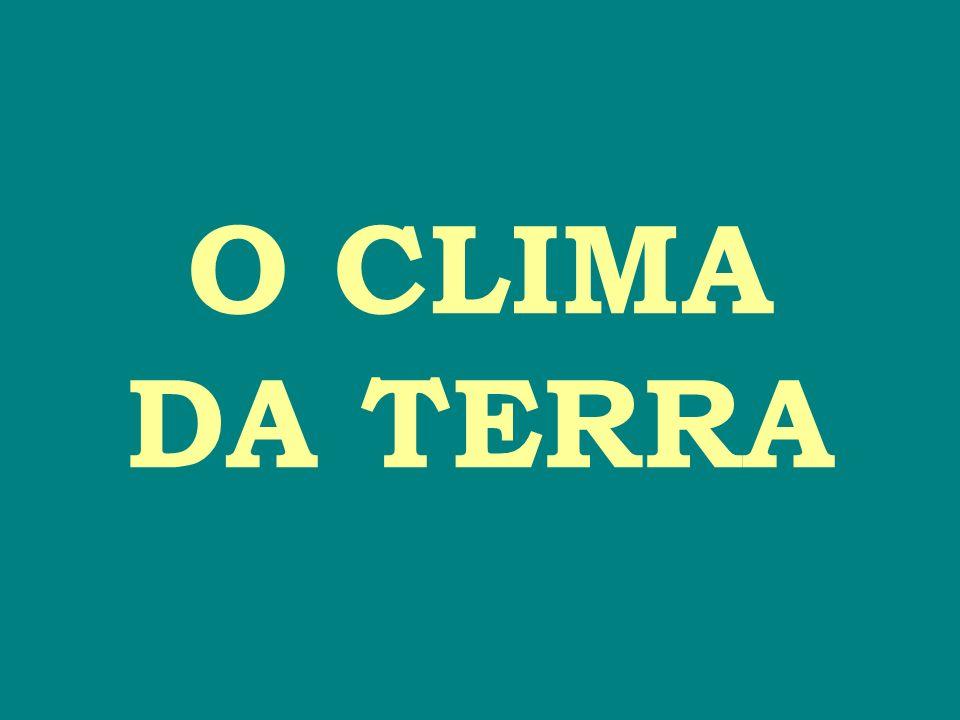 CLIMATOLOGIA 1900 - 1940 ciência descritiva (apresentava o clima por valores médios de certos parâmetros (temperatura e precipitação)).