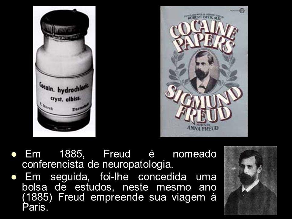 Em 1885, Freud é nomeado conferencista de neuropatologia. Em 1885, Freud é nomeado conferencista de neuropatologia. Em seguida, foi-lhe concedida uma