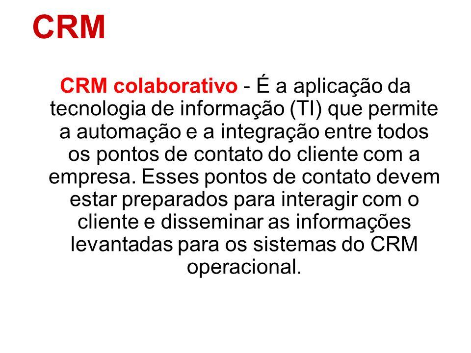 CRM analítico – Componente do CRM que permite identificar e acompanhar diferentes tipos de clientes como: cliente de maior valor, clientes de maior po