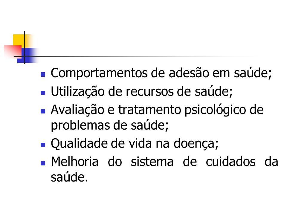 Comportamentos de adesão em saúde; Utilização de recursos de saúde; Avaliação e tratamento psicológico de problemas de saúde; Qualidade de vida na doe