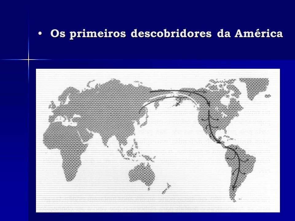 Os primeiros descobridores da América Os primeiros descobridores da América