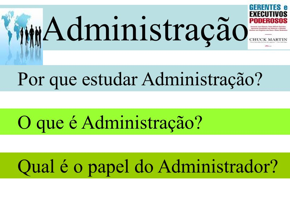 Pré-APO: Administração do cotidiano.Visualização para dentro da empresa.