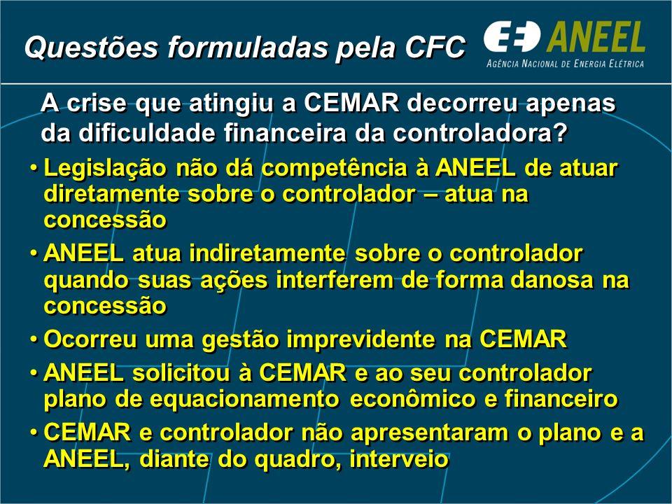 A crise que atingiu a CEMAR decorreu apenas da dificuldade financeira da controladora.