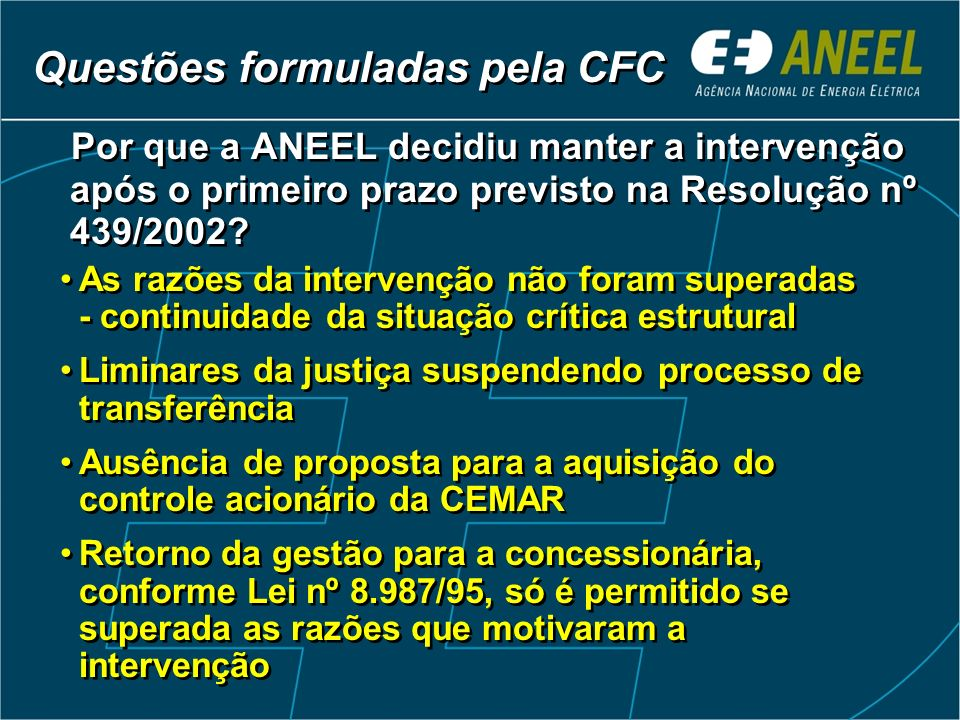 Por que a ANEEL decidiu manter a intervenção após o primeiro prazo previsto na Resolução nº 439/2002.