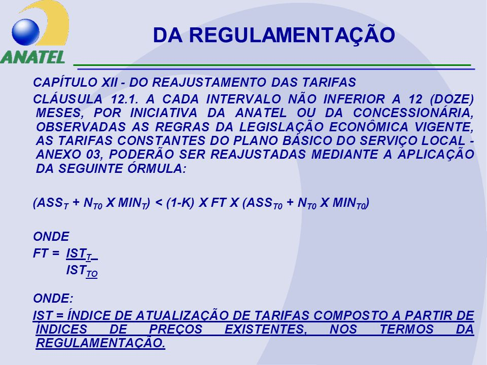 DA REGULAMENTAÇÃO NOVO REGULAMENTO DO STFC: ART.14.