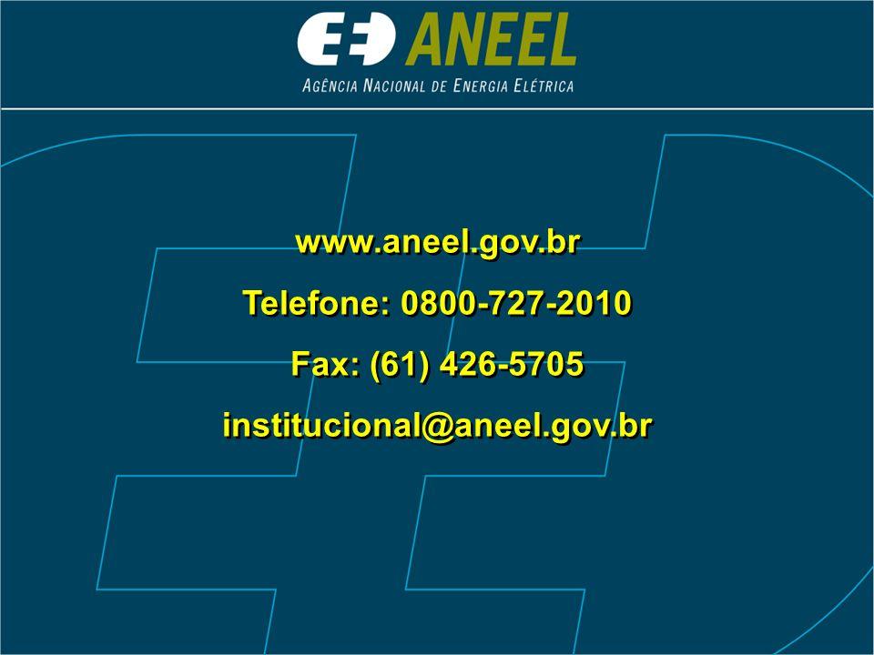 www.aneel.gov.br Telefone: 0800-727-2010 Fax: (61) 426-5705 institucional@aneel.gov.br www.aneel.gov.br Telefone: 0800-727-2010 Fax: (61) 426-5705 ins