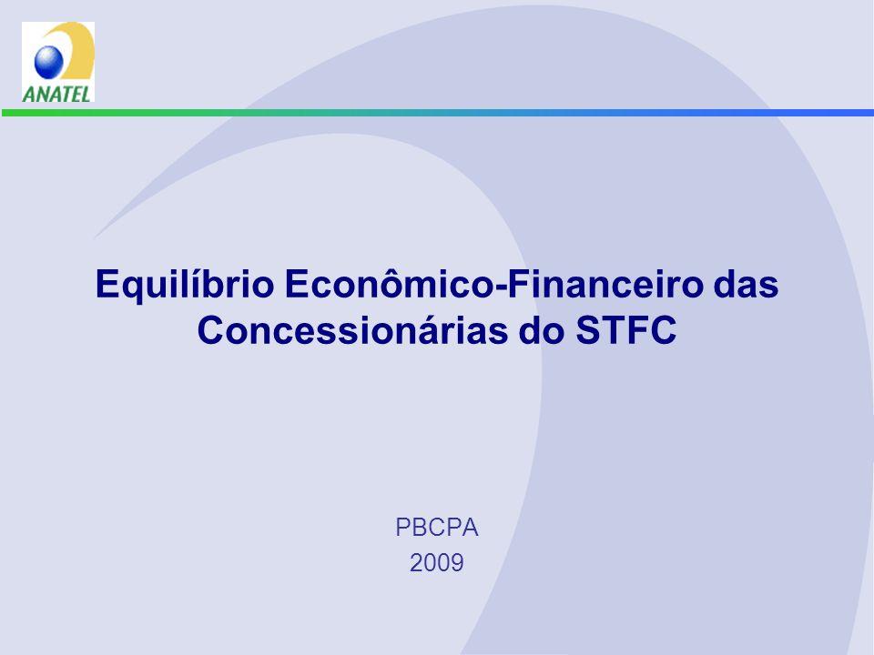 Equilíbrio Econômico-Financeiro das Concessionárias do STFC PBCPA 2009