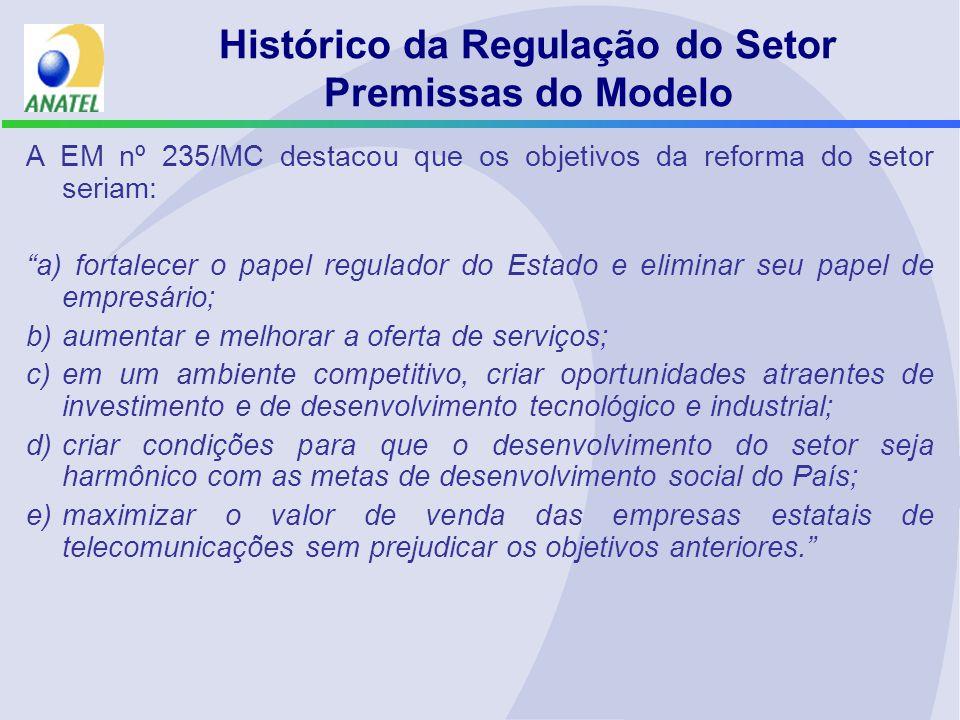 A EM nº 235/MC destacou que os objetivos da reforma do setor seriam: a) fortalecer o papel regulador do Estado e eliminar seu papel de empresário; b)a