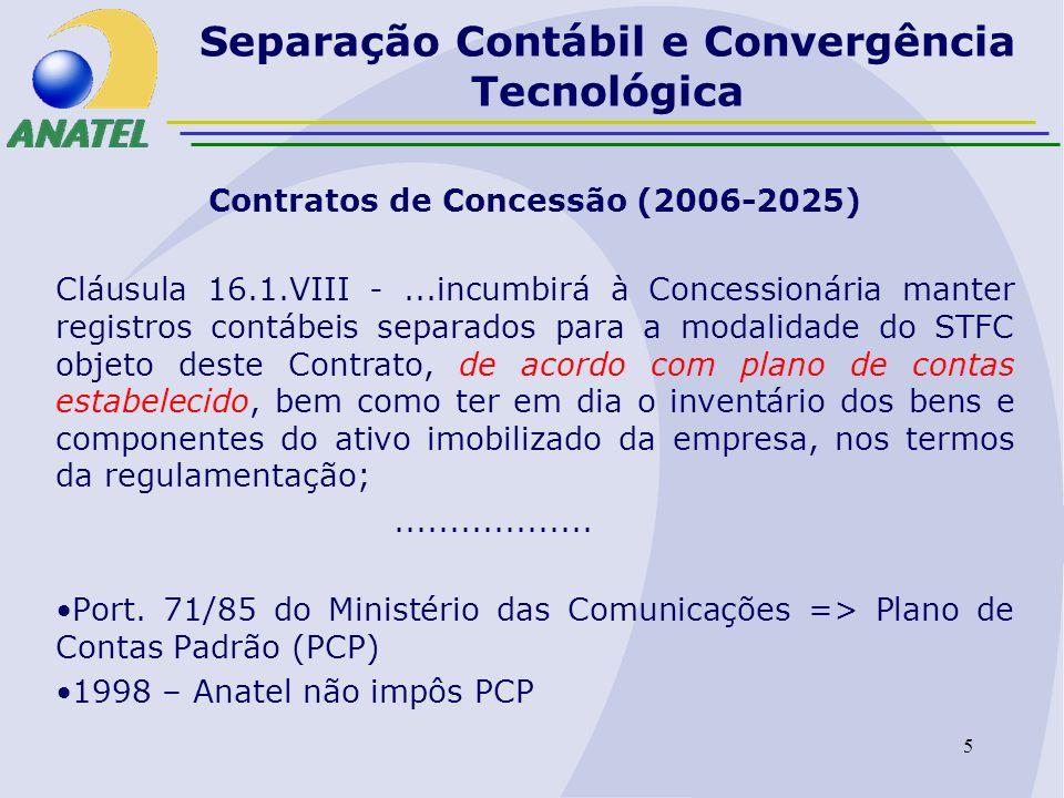 6 Separação Contábil e Convergência Tecnológica Resolução 396 – DSAC Grupo PMS 1 DSAC/Região Art.