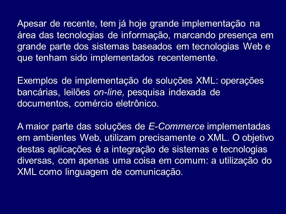 Também no mundo empresarial esta tecnologia é utilizada, por exemplo, para realizar ações que se repetem periodicamente, como é o caso dos relatórios estatísticos, em que o relatório em si, só é produzido uma vez em XML, depois é visualizado no meio que for desejado, qualquer que ele seja.
