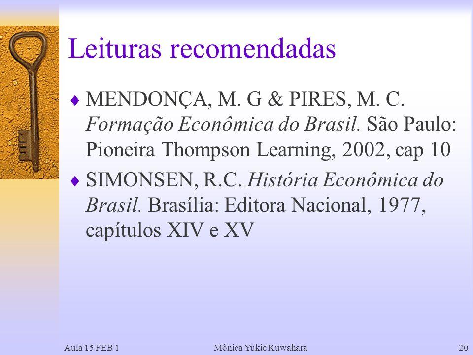 Aula 15 FEB 1Mônica Yukie Kuwahara20 Leituras recomendadas MENDONÇA, M.