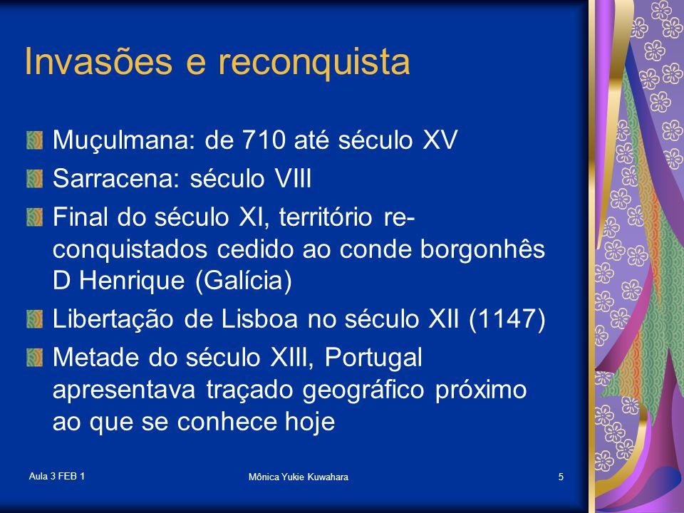 Aula 3 FEB 1 Mônica Yukie Kuwahara6 O rei senhor da guerra e o rei senhor das terras imensas A guerra contra invasores imprime traços específicos à monarquia portuguesa A Coroa conseguiu formar, desde os primeiros golpes da reconquista, imenso patrimônio rural, cuja propriedade se confundia com o domínio da casa real FAORO, 2001, P.18