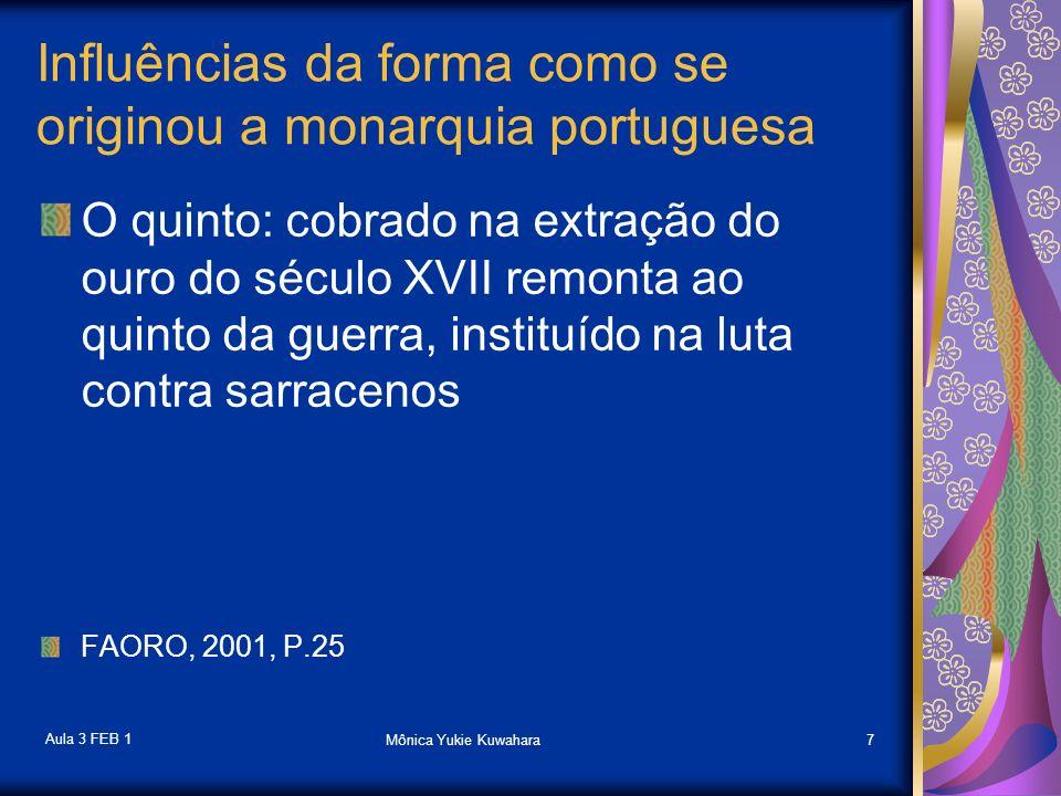 Aula 3 FEB 1 Mônica Yukie Kuwahara8 A dinastia borgonhesa Afonso Henriques (Borgonha), primeiro rei de Portugal em 1140 Seus descendentes se empenharam em guerras violentas contra mouros e contra a dependência aos reis espanhóis Os nobres locais estavam constantemente em guerra entre si e contra o rei Campos constantemente arrasados