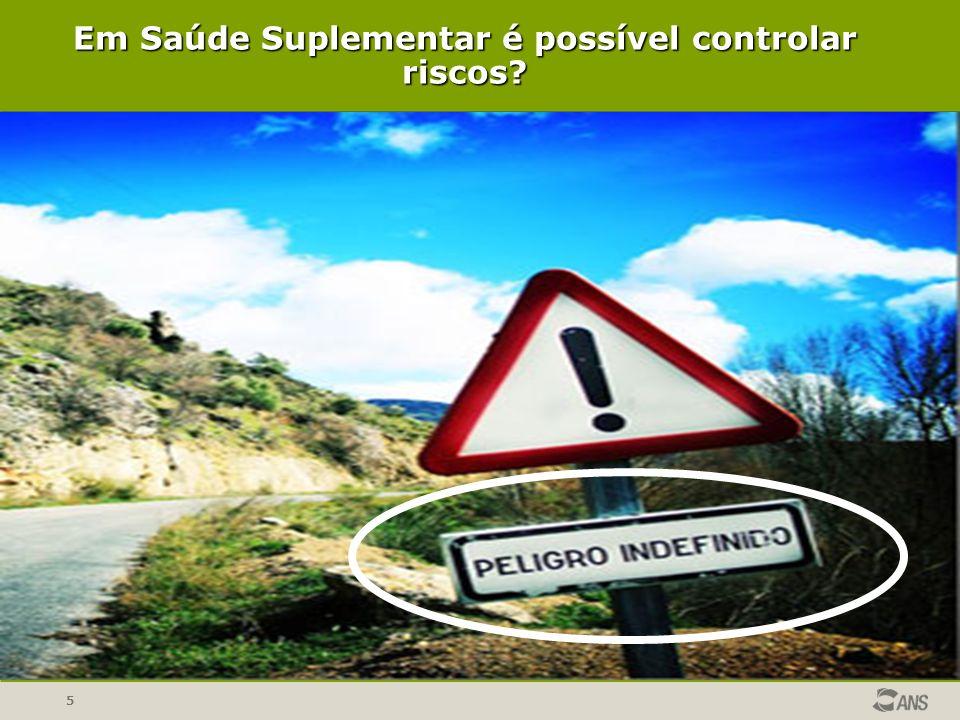 5 Em Saúde Suplementar é possível controlar riscos?