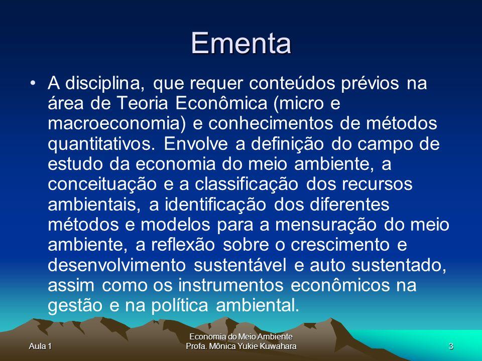 Aula 1 Economia do Meio Ambiente Profa.