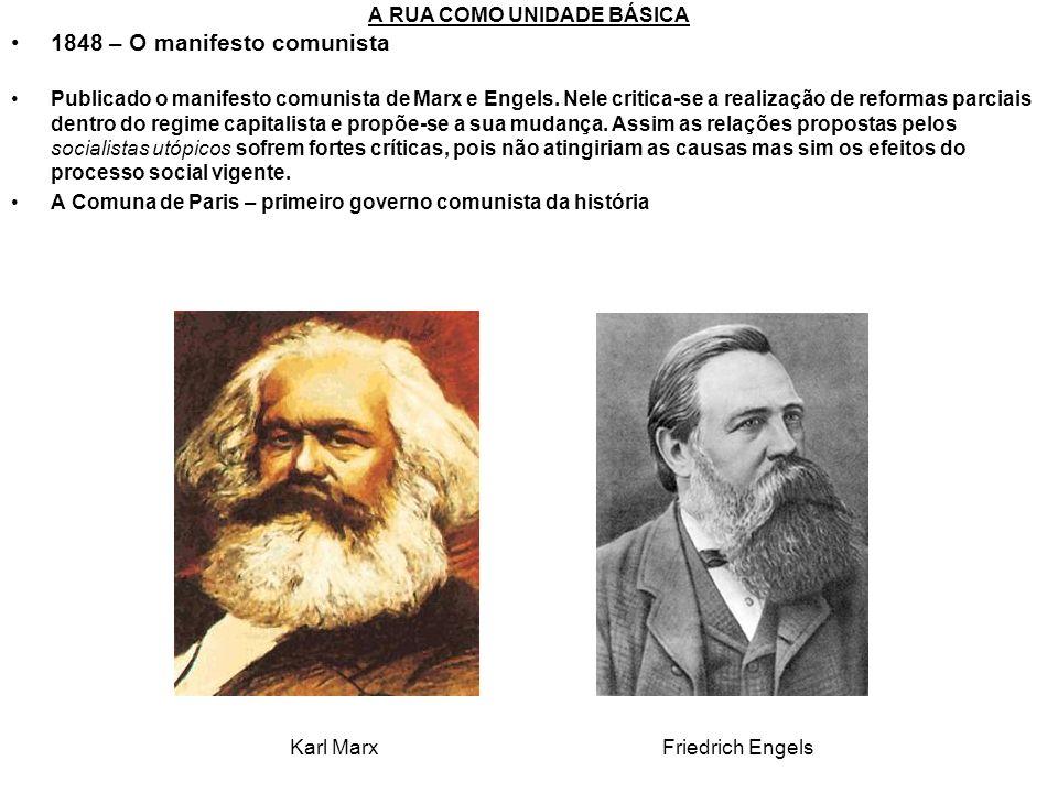 1848 – O manifesto comunista Publicado o manifesto comunista de Marx e Engels. Nele critica-se a realização de reformas parciais dentro do regime capi