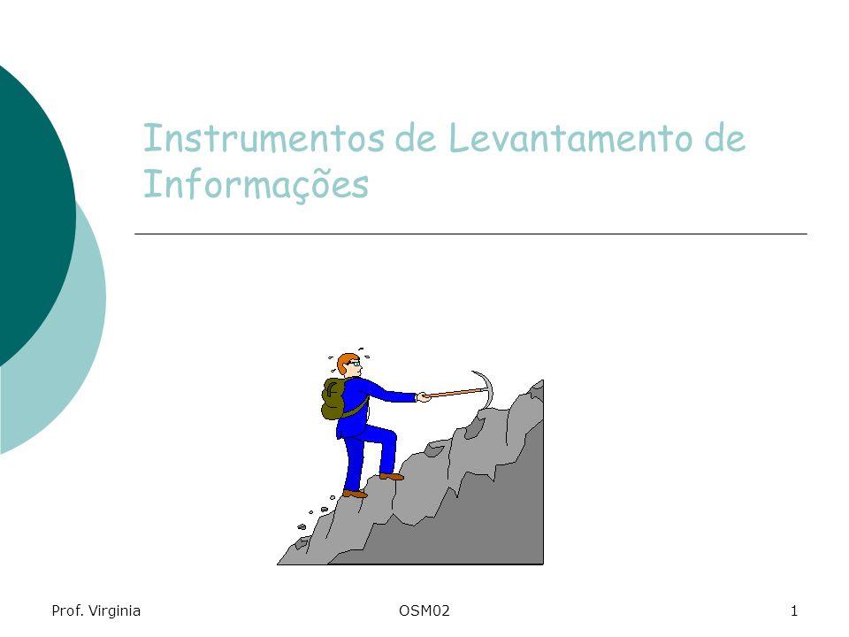 Prof. VirginiaOSM021 Instrumentos de Levantamento de Informações
