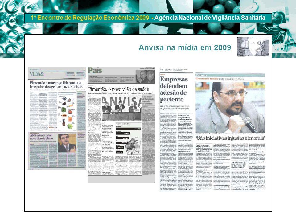 1º Encontro de Regulação Econômica 2009 - Agência Nacional de Vigilância Sanitária Anvisa na mídia em 2009