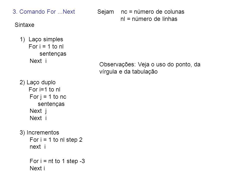 Aplicação – Projeto16 Private Sub Command1_Click() arquivo$ = c:\vbcurso\dados\laço.txt Open arquivo$ For Output As #3 For i = 1 To 10 Print #3, i Next i Close #3 resposta$ = Shell( notepad + arquivo$, 1) End Sub