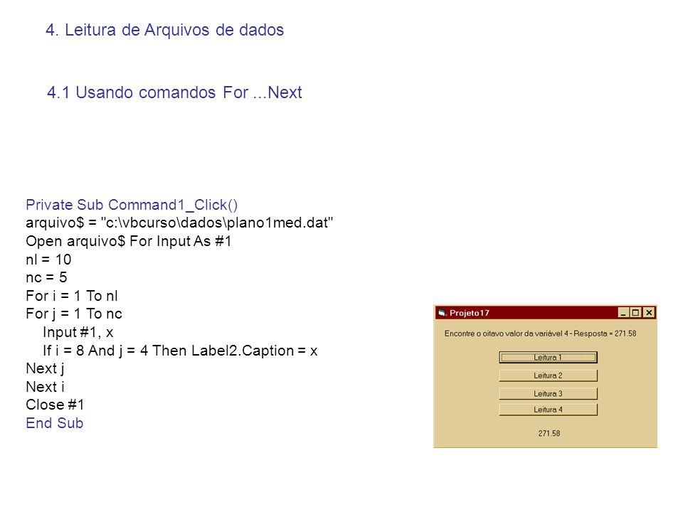 Aplicação – Projeto 18 Private Sub Command4_Click() a$ = Combo1.Text valor = Val(a$) If valor / 2 - Int(valor / 2) = 0 Then GoTo par Else GoTo impar par: Label1.Caption = Par Exit Sub impar: Label1.Caption = Ímpar End Sub Private Sub Command6_Click() a$ = Combo1.Text valor = Val(a$) GoSub numero Label1.Caption = resposta$ Exit Sub numero: If valor / 2 - Int(valor / 2) = 0 Then resposta$ = Par Else resposta$ = Ímpar End If Return End Sub