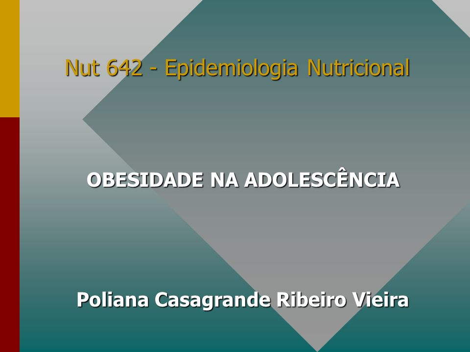 OBESIDADE NA ADOLESCÊNCIA INTRODUÇÃO: Segundo OLIVEIRA, 2000 Obesidade é o excesso de gordura no organismo, causado basicamente pela ingestão energética de alimentos maior que o gasto calórico do organismo.