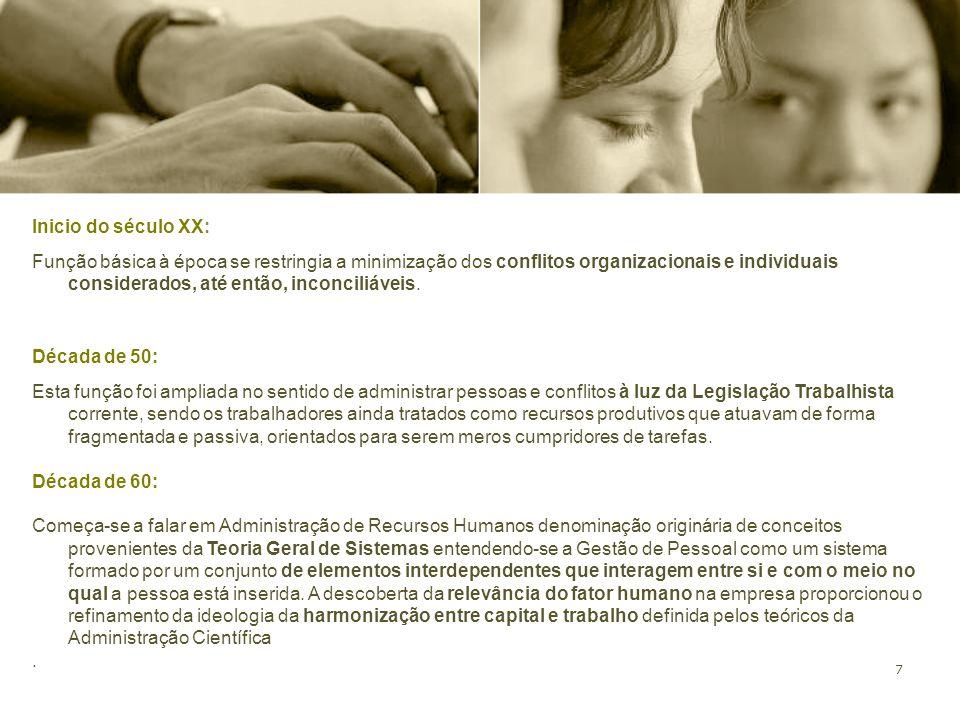 68 Operacionalizando a consultoria. Intervenções em gestão de Pessoas.