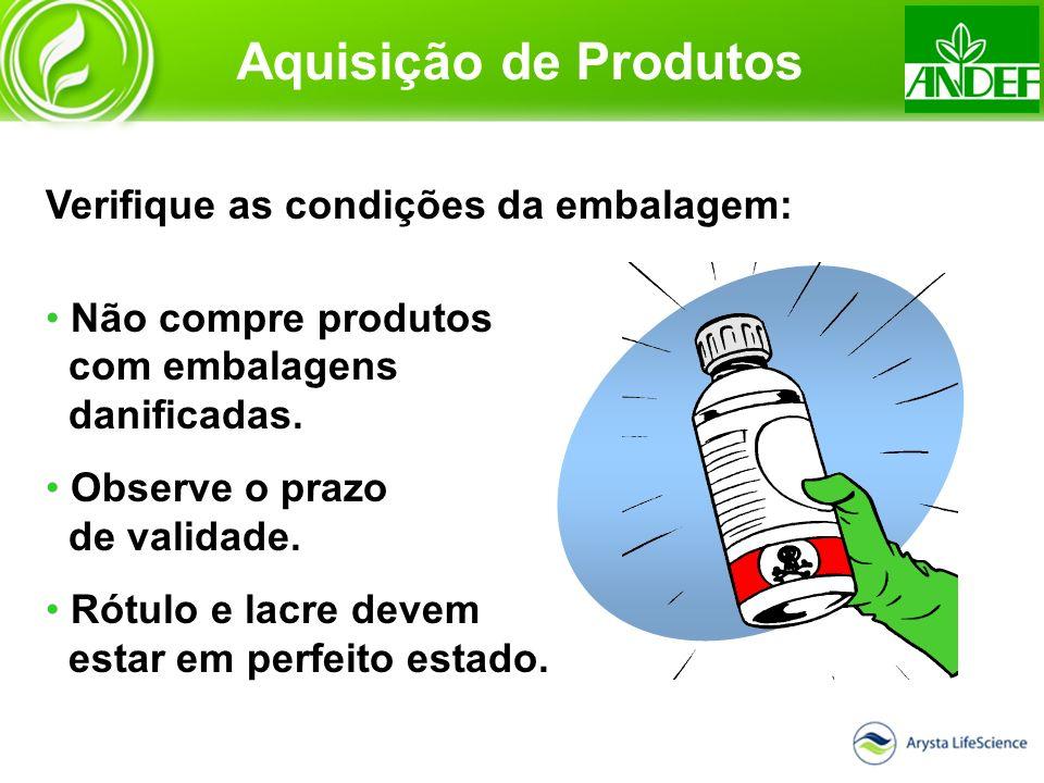 Verifique as condições da embalagem: Não compre produtos com embalagens danificadas. Observe o prazo de validade. Rótulo e lacre devem estar em perfei