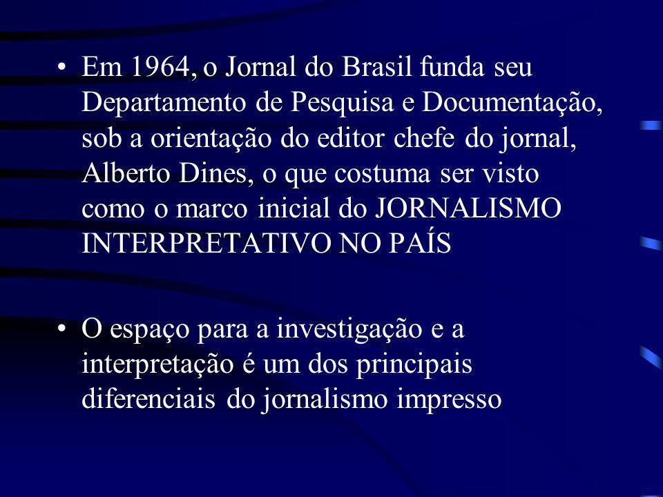 Em 1964, o Jornal do Brasil funda seu Departamento de Pesquisa e Documentação, sob a orientação do editor chefe do jornal, Alberto Dines, o que costum