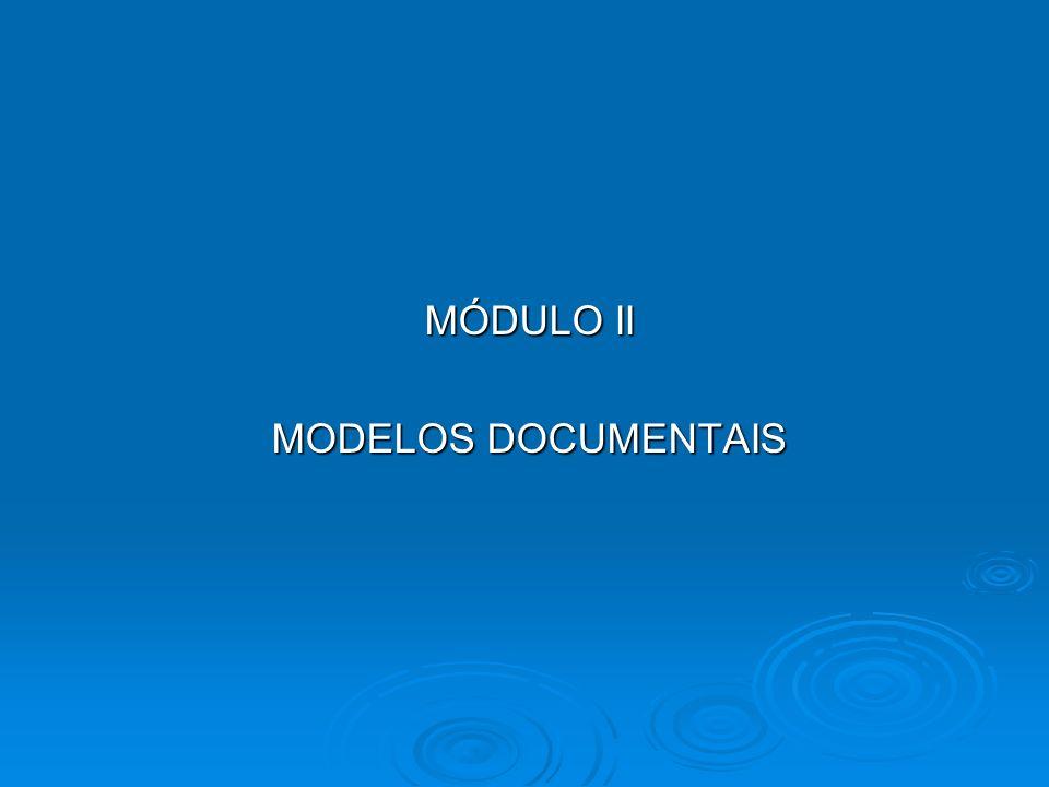 MÓDULO II MODELOS DOCUMENTAIS