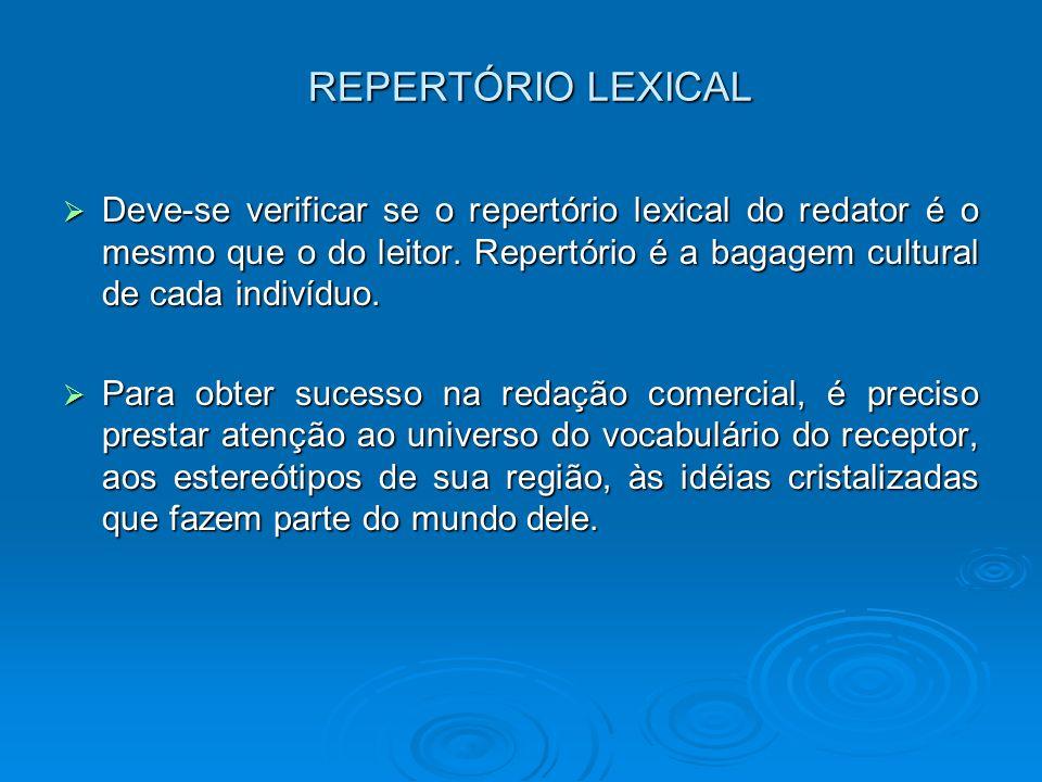 ESCOLHA DO CANAL É preciso verificar qual o canal que veiculará melhor suas idéias: telefone, fax, e-mail, telegramas...