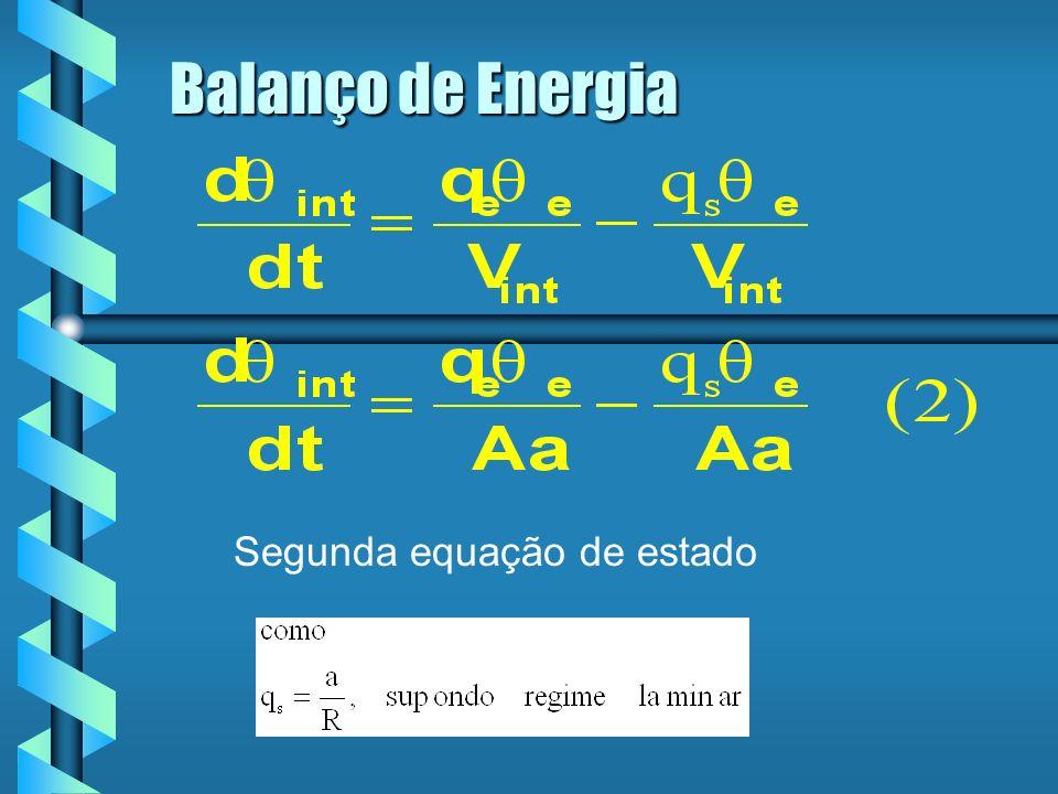 Balanço de Energia Segunda equação de estado