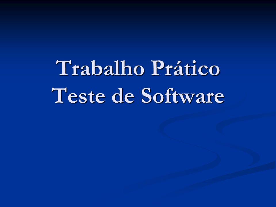Trabalho Prático Teste de Software