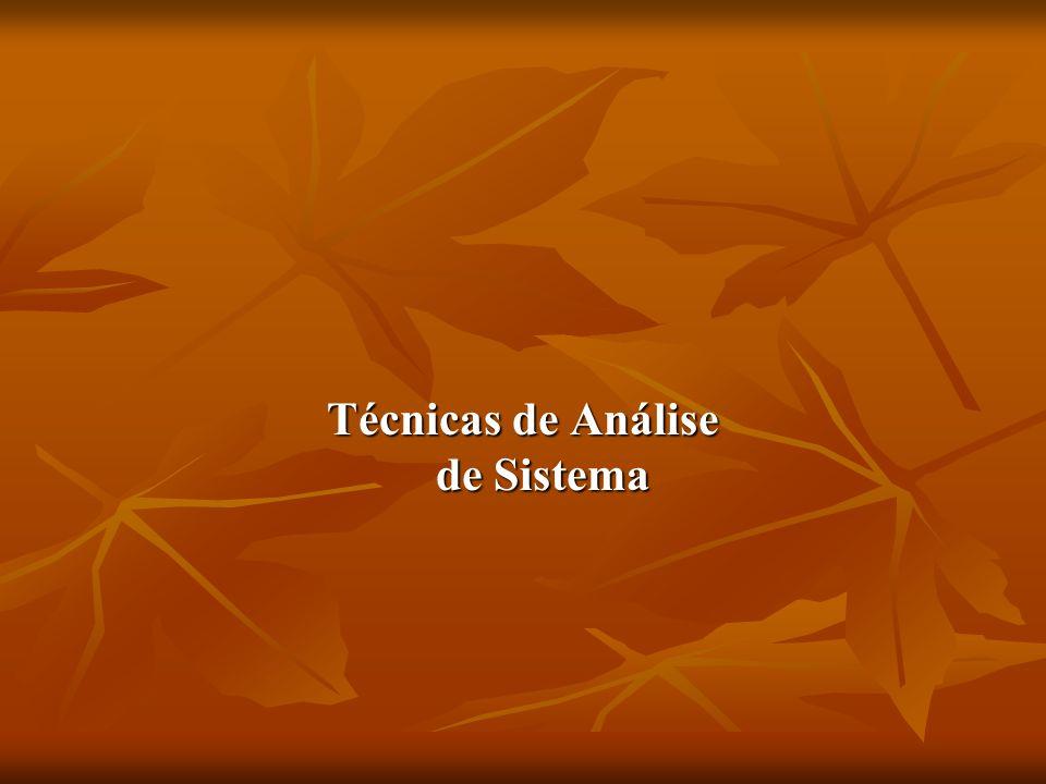 Referências Técnicas de Análise de Sistema Técnicas de Análise de Sistema Osmar de Oliveira Braz Junior - 1997 Tubarão / Santa Catarina / BRAZIL