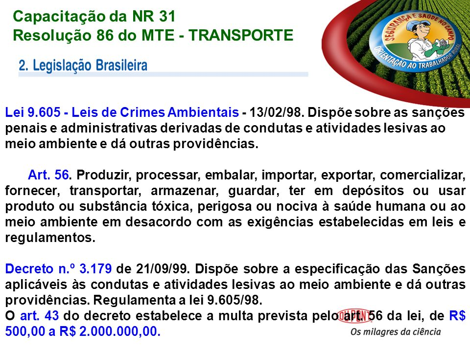 Lei 9.605 - Leis de Crimes Ambientais - 13/02/98.