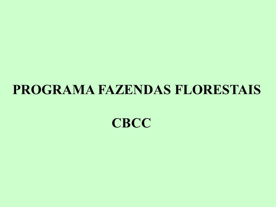 PROGRAMA FAZENDAS FLORESTAIS JUSTIFICATIVAS E OBJETIVOS As Fazendas Florestais tem como princípio básico o reflorestamento de áreas pequenas e médias mediante cooperação mútua entre proprietários rurais e empresa.