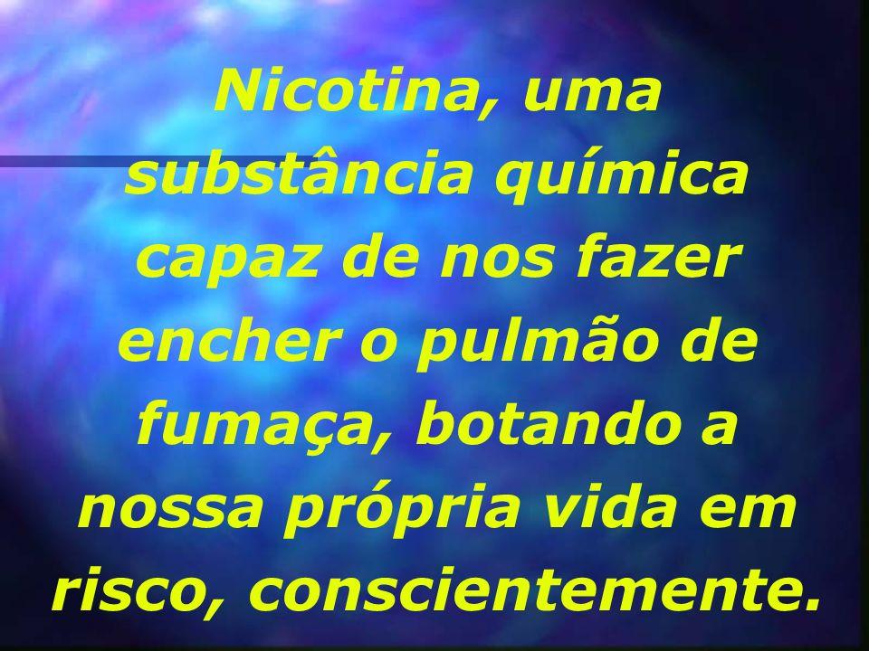 Cerca de 30% da população brasileira adulta é viciada em nicotina. Além de prejudicar o orçamento doméstico, o consumo de tabaco leva ao surgimento de