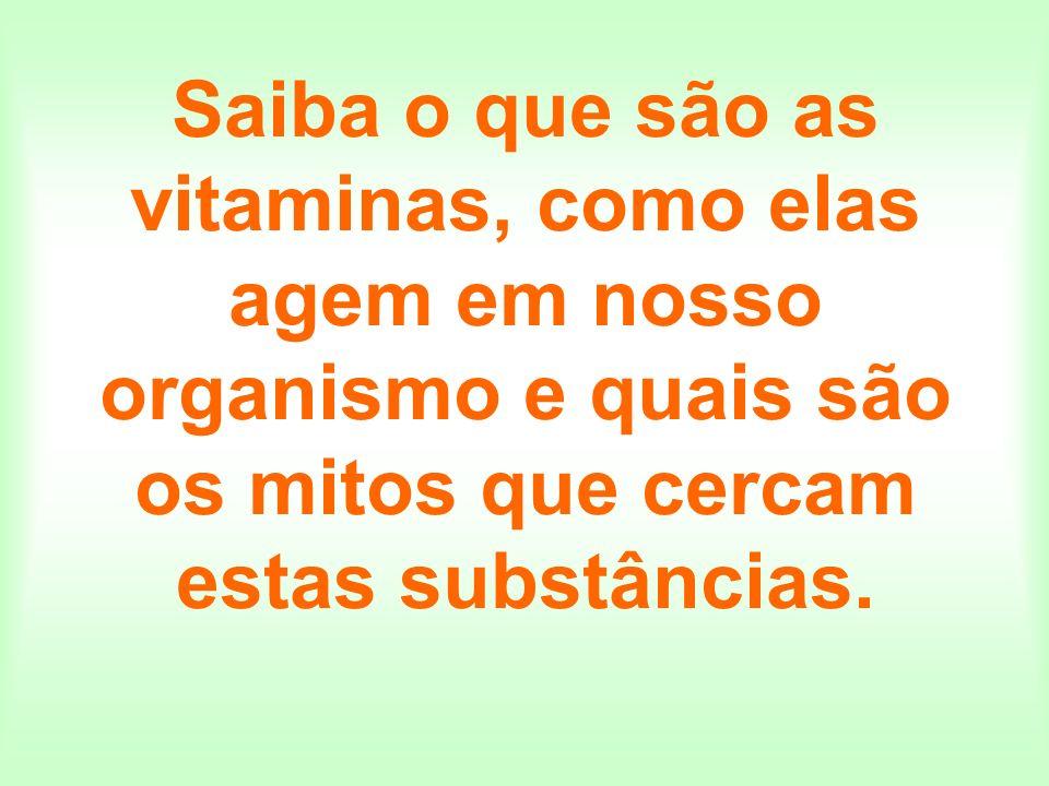 As vitaminas hidrossolúveis são inativas na forma livre; algumas mudanças estruturais ou interações com outras moléculas, no organismo, é que geram a sua forma ativa, a coenzima.