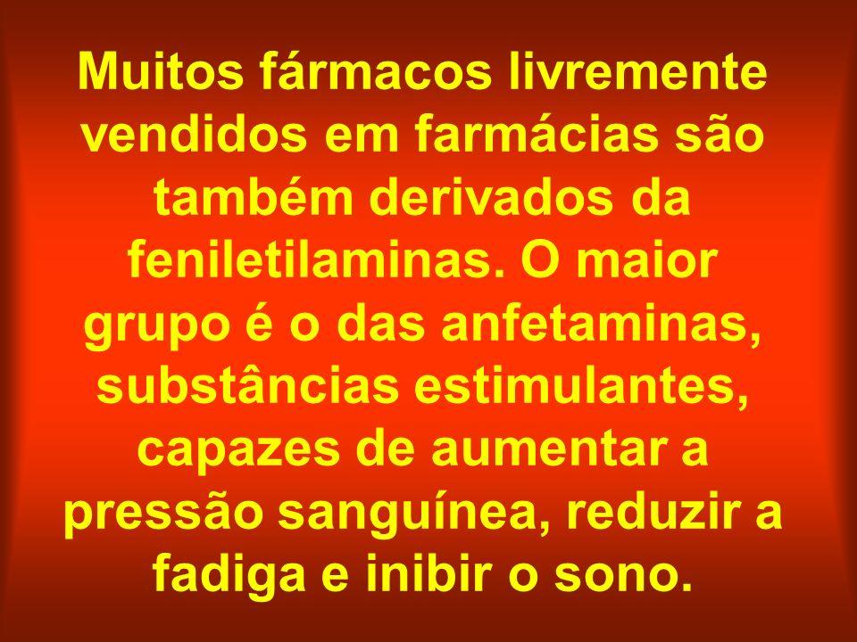Muitos fármacos livremente vendidos em farmácias são também derivados da feniletilaminas. O maior grupo é o das anfetaminas, substâncias estimulantes,