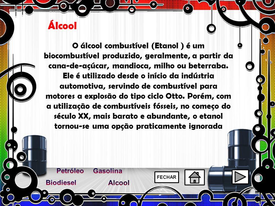 Álcool O álcool combustível (Etanol ) é um biocombustível produzido, geralmente, a partir da cana-de-açúcar, mandioca, milho ou beterraba. Ele é utili