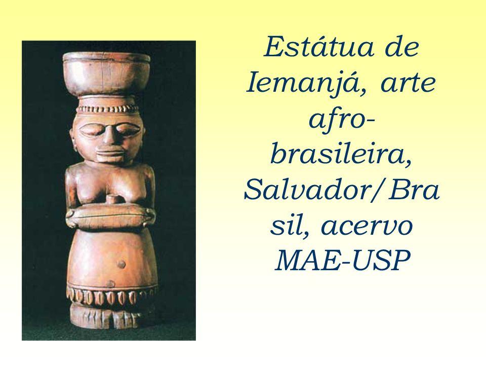 Estátua de Iemanjá, arte afro- brasileira, Salvador/Bra sil, acervo MAE-USP