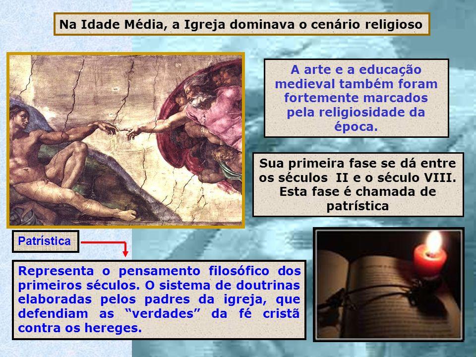 Na Idade Média, a Igreja dominava o cenário religioso A arte e a educação medieval também foram fortemente marcados pela religiosidade da época. Sua p
