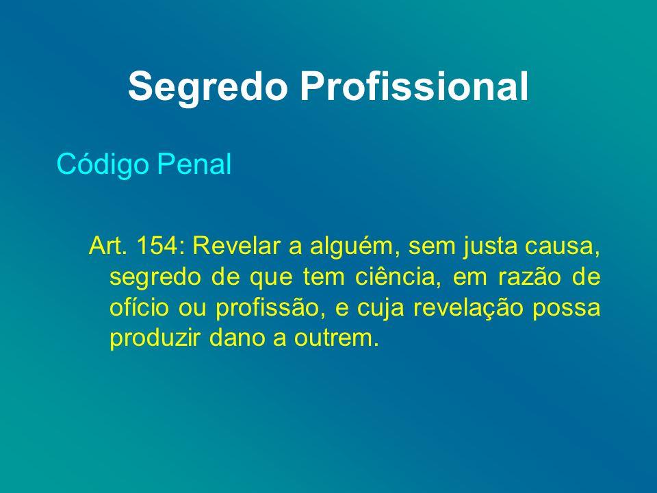 Segredo Profissional Código Penal Art.