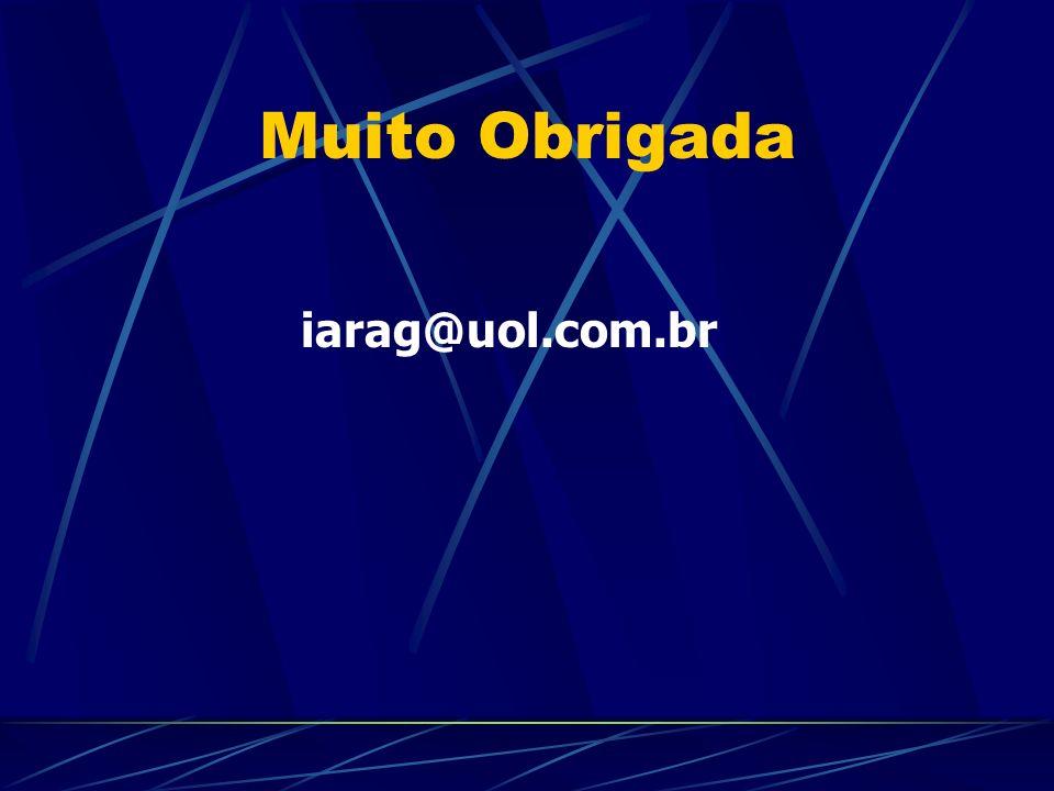 Muito Obrigada iarag@uol.com.br