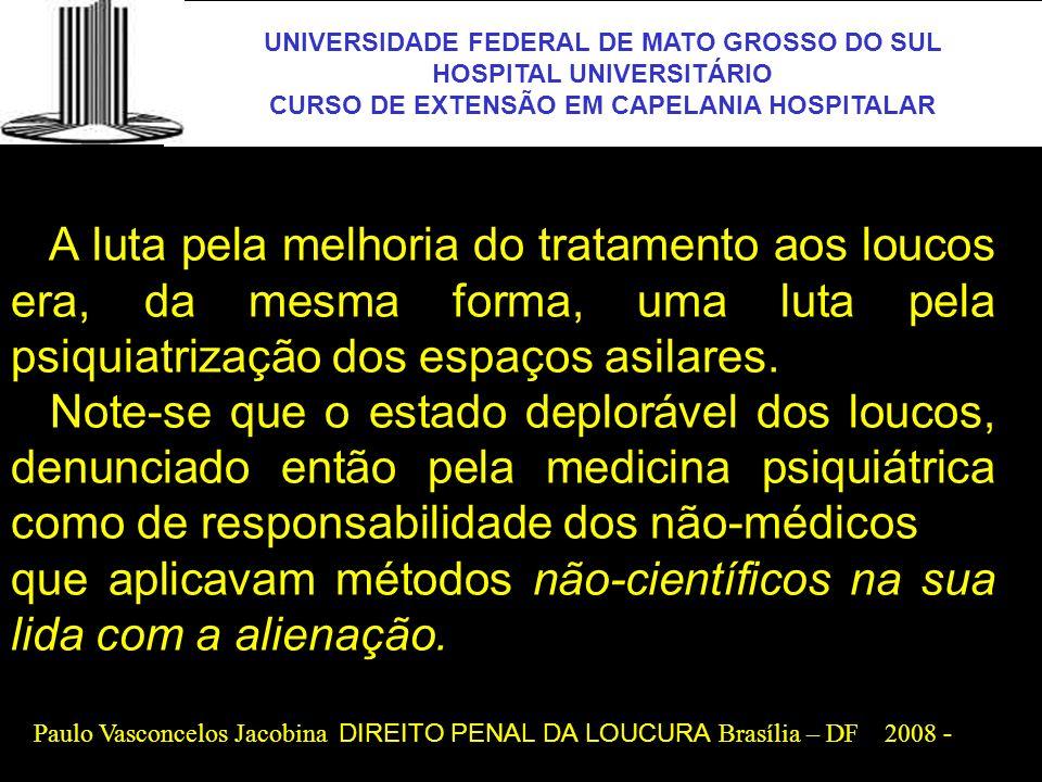 UNIVERSIDADE FEDERAL DE MATO GROSSO DO SUL HOSPITAL UNIVERSITÁRIO CURSO DE EXTENSÃO EM CAPELANIA HOSPITALAR UFMS Paulo Vasconcelos Jacobina DIREITO PE