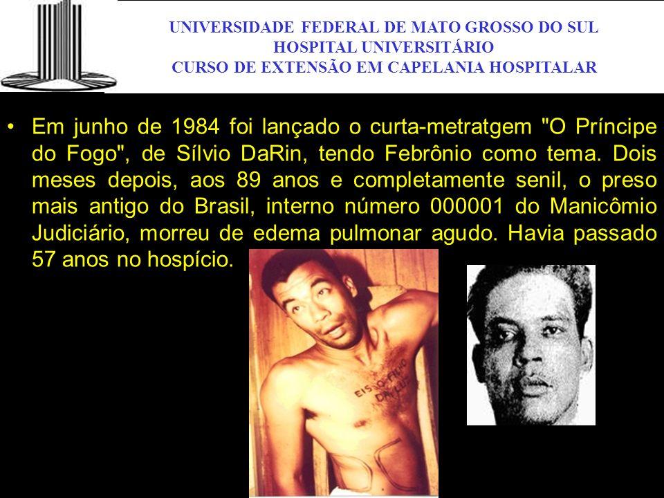 UNIVERSIDADE FEDERAL DE MATO GROSSO DO SUL HOSPITAL UNIVERSITÁRIO CURSO DE EXTENSÃO EM CAPELANIA HOSPITALAR UFMS Em junho de 1984 foi lançado o curta-