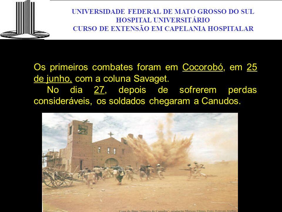 UNIVERSIDADE FEDERAL DE MATO GROSSO DO SUL HOSPITAL UNIVERSITÁRIO CURSO DE EXTENSÃO EM CAPELANIA HOSPITALAR UFMS Os primeiros combates foram em Cocoro