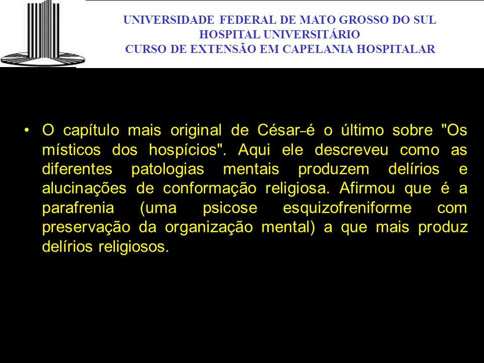 UNIVERSIDADE FEDERAL DE MATO GROSSO DO SUL HOSPITAL UNIVERSITÁRIO CURSO DE EXTENSÃO EM CAPELANIA HOSPITALAR UFMS O capítulo mais original de César é o