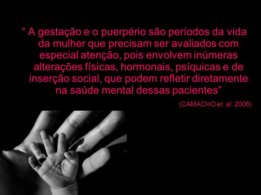A gestação e o puerpério são períodos da vida da mulher que precisam ser avaliados com especial atenção, pois envolvem inúmeras alterações físicas, ho